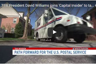 TPA President David Williams joins Capital Insider to talk U.S. Postal Service reforms!
